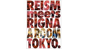 新刊『REISM meets RIGNA A ROOM TOKYO』